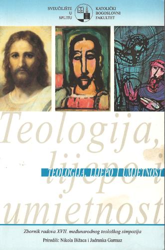 Pogledaj Svezak 17 Br. 1 (2011): Teologija, lijepo i umjetnost